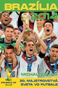 Brazília 2014 - 20. majstrovstvá sveta vo futbale