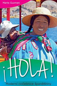 HOLA! Moderní cvičebnice španělštiny