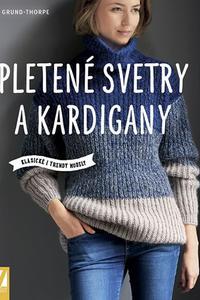 Pletené svetry a kardigany - Klasické i trendy modely