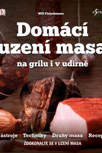 Domácí uzení masa na grilu i v udírně