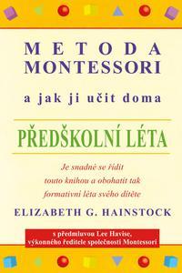 Metoda Montessori a jak ji učit doma – předškolní léta