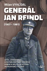 Generál Jan Reindl (1902-1981)