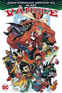 Znovuzrození hrdinů DC slaví Vánoce