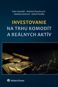 Investovanie na trhu komodít a reálnych aktív