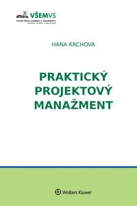 Praktický projektový manažment