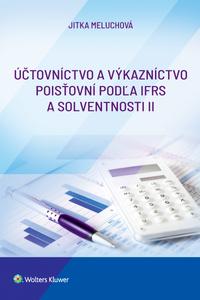 Účtovníctvo a výkazníctvo poisťovni podľa IFRS a Solventnosti II