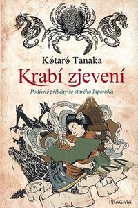 Krabí zjevení - Podivné příběhy ze starého Japonska