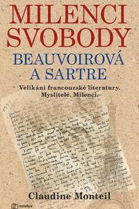 Milenci svobody Beauvoirová a Sartre