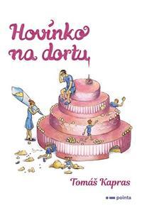 Hovínko na dortu