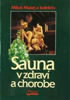 Sauna v zdraví a v chorobe