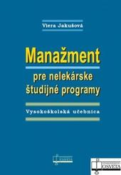 Manažment pre nelekárske študijné programy