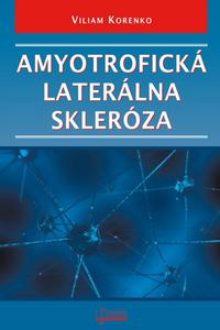 Amyotrofická laterálna skleróza