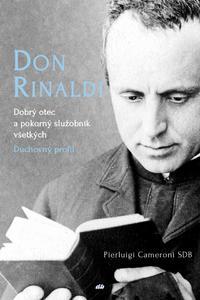 Don Rinaldi. Dobrý otec a služobník všetkých