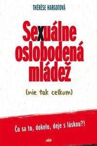 Sexuálne oslobodená mládež (nie tak celkom)