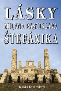 Lásky Milana Rastislava Štefánika