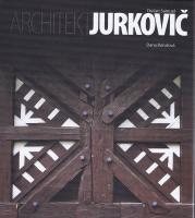 Architekt Dušan Samuel Jurkovič