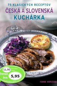 Česká a slovenská kuchárka - 75 klasických receptov