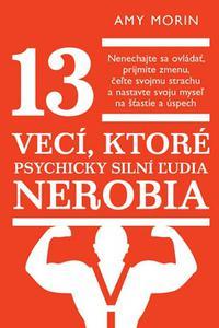13 vecí, ktoré psychicky silní ľudia nerobia