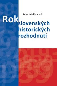 Rok 1939. Rok slovenských historických rozhodnutí