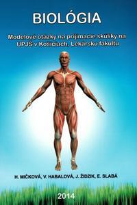 Biológia - Modelové otázky na prijímacie skúšky na Lekársku fakultu UPJŠ