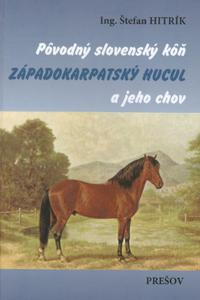 Pôvodný slovenský kôň západokarpatský hucul a jeho chov