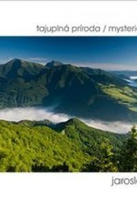 Slovensko - tajuplná príroda