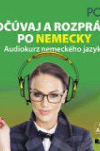 Počúvaj a rozprávaj po nemecky