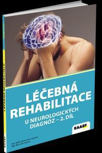 Léčebná rehabilitace u neurologických diagnóz II.díl
