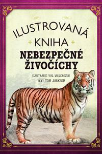 Ilustrovaná kniha Nebezpečné živočíchy