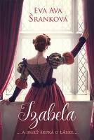 Izabela ... a smrť šepká o láske...