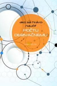 Ako sa hravo naučiť počtu derivačnému