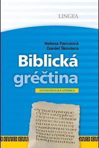 Biblická gréčtina - Vysokoškolská učebnica