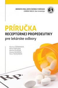 Príručka receptúrnej propedeutiky pre lekárske odbory