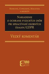 Nariadenie o ochrane fyzických osôb pri spracúvaní osobných údajov-GDPR