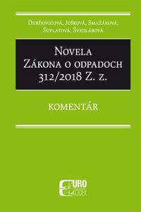 Novela Zákona o odpadoch 312/2018 Z. z. - Komentár