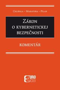 Zákon o kybernetickej bezpečnosti. Komentár