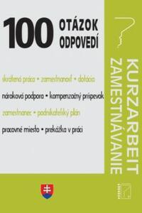 100 otázok o odpovedí - Kurzarbeit, Zamestnávanie