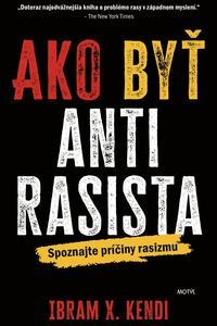 Ako byť antirasista