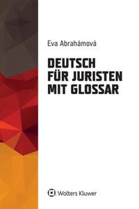 Deutsch für Juristen mit Glossar