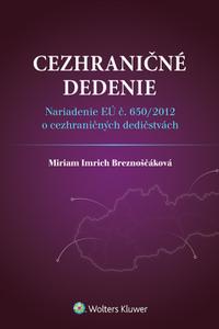 Cezhraničné dedenie - Nariadenie EÚ č. 650/2012 o cezhraničných dedičstvách