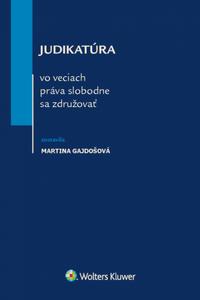 Judikatúra vo veciach práva slobodne sa združovať