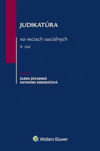Judikatúra vo veciach sociálnych – II. diel