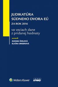 Judikatúra Súdneho dvora EÚ za rok 2016