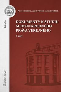 Dokumenty k štúdiu medzinárodného práva verejného, 1. časť
