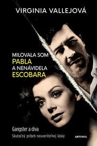 Milovala som Pabla a nenávidela Escobara