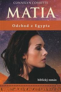 Matia - Odchod z Egypta