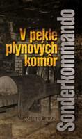 Sonderkommando - V pekle plynových komôr