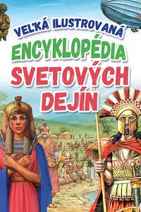 Veľká ilustrovaná encyklopédia svetových dejín