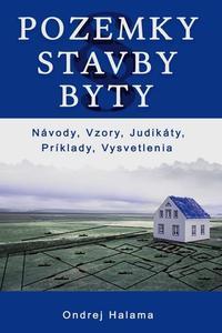 Pozemky, Stavby, Byty