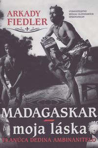 Madagaskar - moja láska